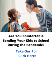 Are You Comfortable send your kids back to school during covid-19 crisis?